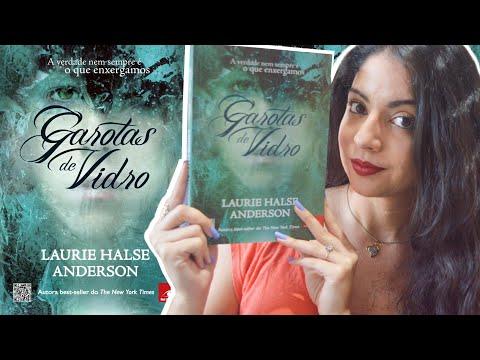 GAROTAS DE VIDRO, DE LAURIE HALSE ANDERSON | MINHA VIDA LITERÁRIA