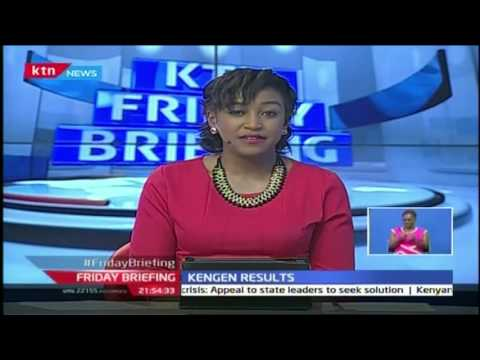 Friday Briefing Kengen has reported a net profit for the year to June 2016 of 6.7 billion shilling