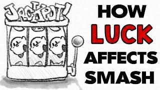 How does Luck affect Smash? (My Smash Corner)