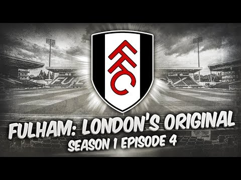 Fulham: London's Original - S1-E4 Limbs! | Football Manager 2019