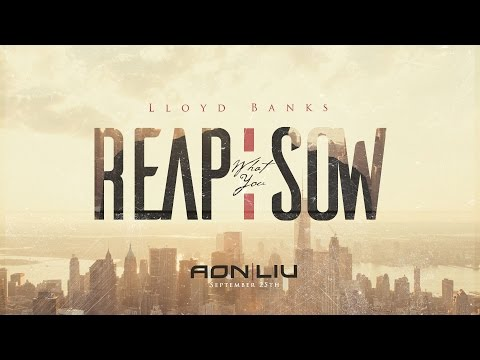 New Music: Lloyd Banks- Reap What You Sow