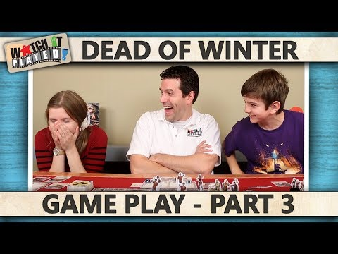Dead Of Winter - Game Play 3