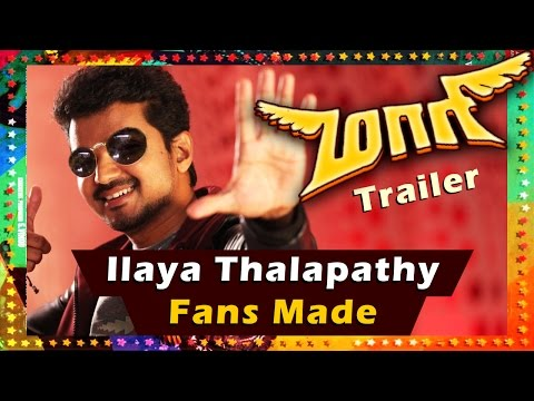Maari Trailer   ilaya Thalapathy Vijay Version
