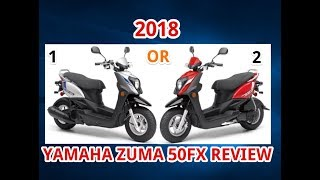 2. 2018 YAMAHA ZUMA 50FX REVIEW
