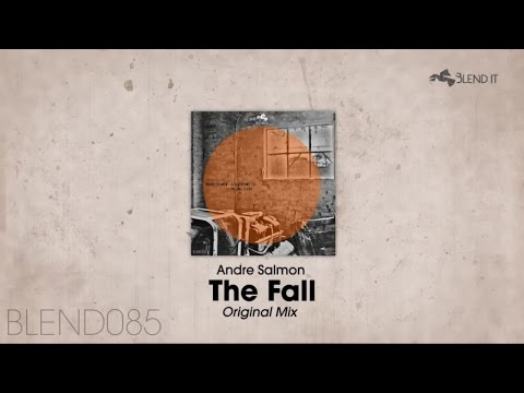 Andre Salmon - The Fall (Original Mix)