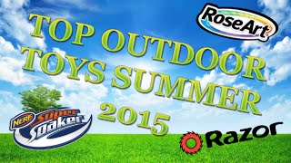 TTPM Playlist - Top Outdoor Toys Summer 2015