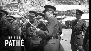 Gibraltar. Various shots of General Ponte being greeted by Lord Gort on arrival in Gibraltar. He inspects Guard of Honour and ...