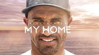 Home Away From Home: Kelly Slater