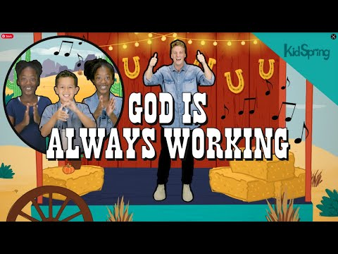 God Is Always Working | Preschool Worship Song