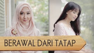 Berawal Dari Tatap -Yura Yunita (Dhita Dewi, Fitta Putri, Andri Guitara)