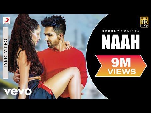 Harrdy Sandhu - Naah | Nora Fatehi | Official Lyric Video