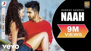 Video Harrdy Sandhu - Naah |  Nora Fatehi | Official Lyric Video MP3, 3GP, MP4, WEBM, AVI, FLV Januari 2019
