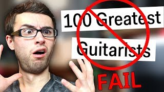 Video WORST 'Top 100 Guitarists List' EVER! MP3, 3GP, MP4, WEBM, AVI, FLV Juli 2018