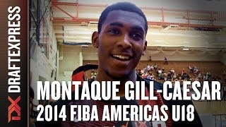 2014 Montaque Gill-Caesar Interview - DraftExpress - FIBA U18 Americas