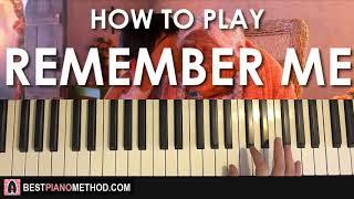 Video HOW TO PLAY - Coco - Remember Me (Piano Tutorial Lesson) MP3, 3GP, MP4, WEBM, AVI, FLV Juni 2018