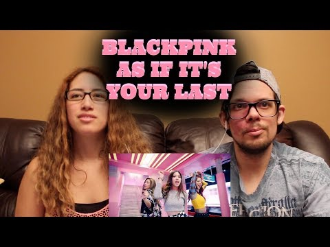 BLACKPINK -  As If It's Your Last American REACTION!
