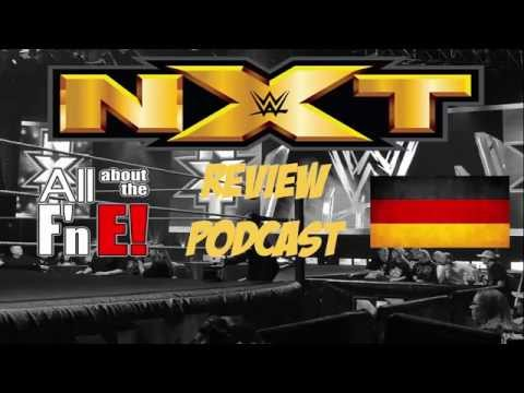 All about the E! - NXT Review #6 - 02.09.2015 (Deutsch/German)