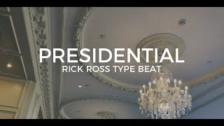 "Rick Ross feat. JAY-Z type beat ""Presidential""  