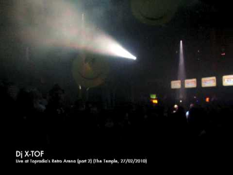christopheheyerick - Dj X-tof live at Topradio's Retro Arena (Part 2)