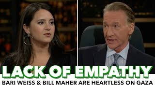 Bari Weiss And Bill Maher Blame Palestinians For Their Own Deaths