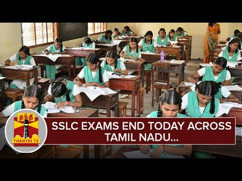 Detailed-Report--SSLC-Exams-end-Today-across-Tamil-Nadu--Thanthi-TV
