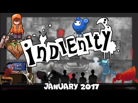 Indienity #25: Top 10 - Лучшие Инди игры января / Best Indie Games of January (2017) (видео)