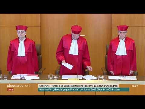 Urteilsverkündung des Bundesverfassungsgerichts zum Rundfunkbeitrag am 18.07.18