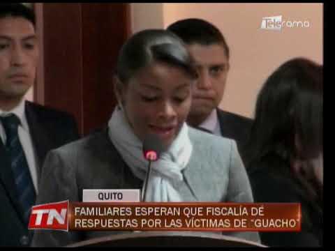 Familiares esperan que fiscalía dé respuestas por las víctimas de Guacho
