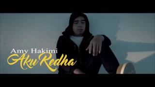 Nonton Amy Hakimi   Aku Redha  Official Mtv  Film Subtitle Indonesia Streaming Movie Download