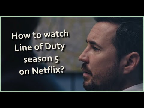 How to watch Line of Duty season 5 on Netflix?