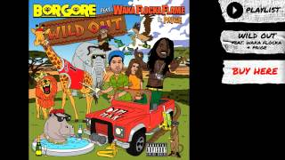 Thumbnail for Borgore ft. Waka Flocka, Paige — Wild Out