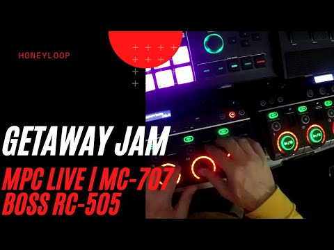 GETAWAY JAM | MPC LIVE | MC-707 | BOSS RC-505