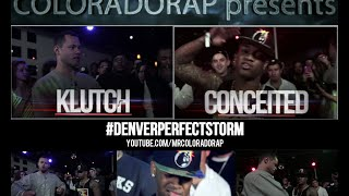 Coloradorap | Klutch vs. Conceited