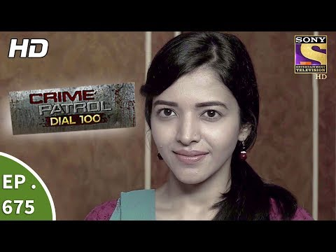 Crime Patrol Dial 100 - Ep 675 - Webisode - 22nd December, 2017