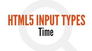 HTML5 Input Types: Time (11/14)