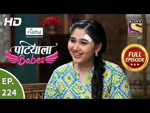 Patiala Babes - Ep 224 - Full Episode - 4th October, 2019