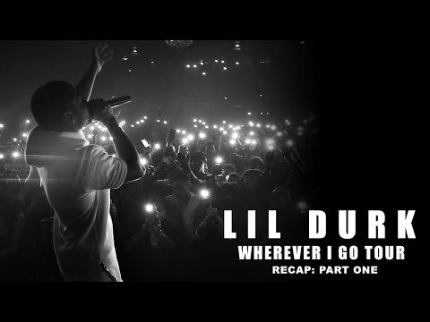 """Lil Durk's """"Wherever I Go"""" Tour (Pt. 1)"""