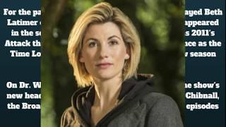 Dr. Who Is A Woman  Jodie Whittaker Announced As 13th Time Lord In BBC Series Jodie Whittaker has been announced as the...
