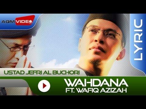 Jefri Al Buchori Wahdana Ft Wafiq Azizah