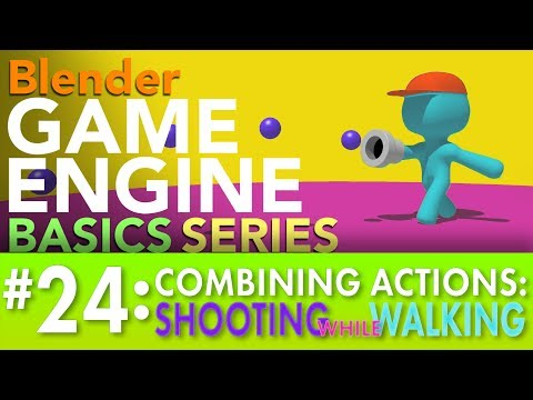 Blender Game Engine Basics Tutorial #24: Shooting While Walking (Combining Actions) #b3d #gamelogic