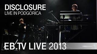 Download Lagu DISCLOSURE live in Podgorica (2013) Mp3
