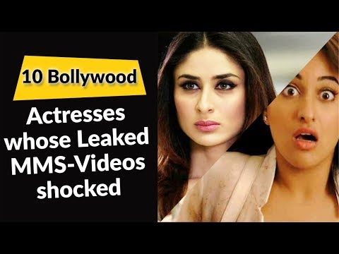 Video 10 Bollywood Actresses whose Leaked MMS Videos shocked Everyone download in MP3, 3GP, MP4, WEBM, AVI, FLV January 2017