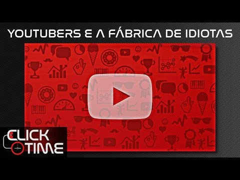 YOUTUBERS E A FÁBRICA DE IDIOTAS (видео)