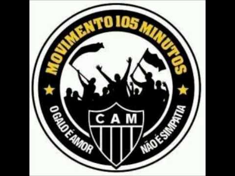 Movimento 105 Minutos - Me diz Cruzeiro e Meu Galo eu vim te ver - Movimento 105 Minutos - Atlético Mineiro