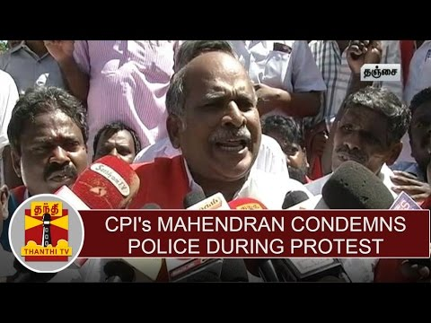 Cauvery-issue--CPIs-Mahendran-Condemns-Police-during-protest-against-Karnataka-Govt