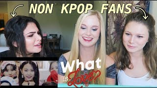 "Video NON KPOP FANS REACT - TWICE ""What is Love?"" MP3, 3GP, MP4, WEBM, AVI, FLV Juli 2018"