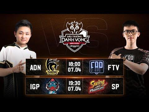 ADN vs FTV   IGP vs SP - Vòng 8 Ngày 2 - Đấu Trường Danh Vọng Mùa Xuân 2019 - Thời lượng: 2:49:00.