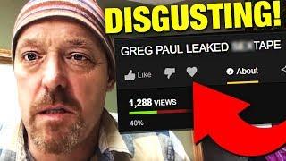 Video Greg Pauls Disgusting Tape EXPOSED By Hackers *FOOTAGE* MP3, 3GP, MP4, WEBM, AVI, FLV Oktober 2018