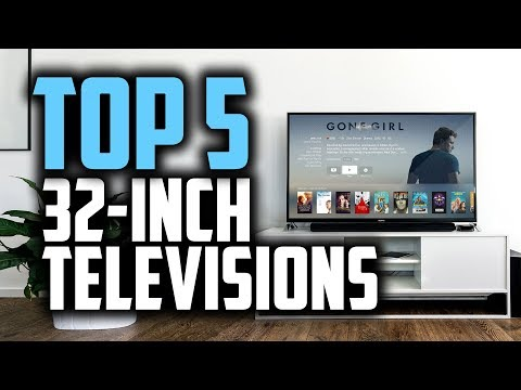 """Best 32 Inch TV's in 2018 - Which Is The Best 32"""" TV?"""