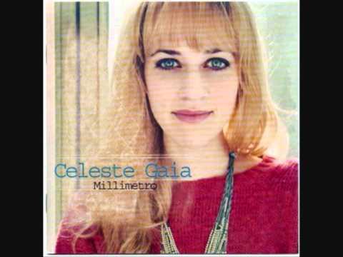 , title : 'Celeste Gaia - Un Millimetro'